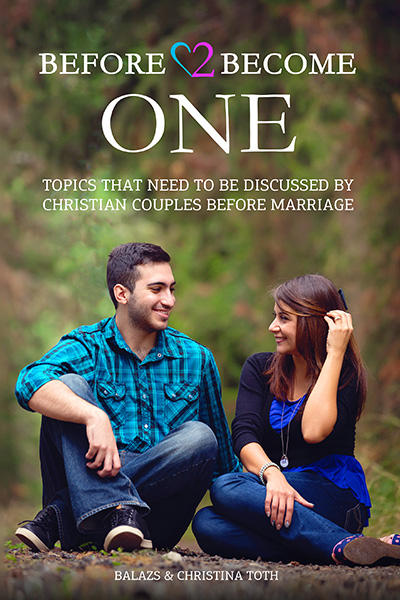 Christian Book: Before 2 Become One - Topics That Need to be Discussed by Christian Couples Before Marriage (With over 500 Relationship Questions)